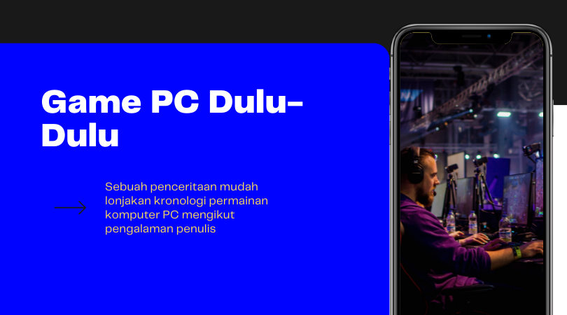 Game PC Dulu-Dulu